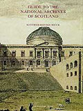cover of Guide to the National Archives of Scotland
